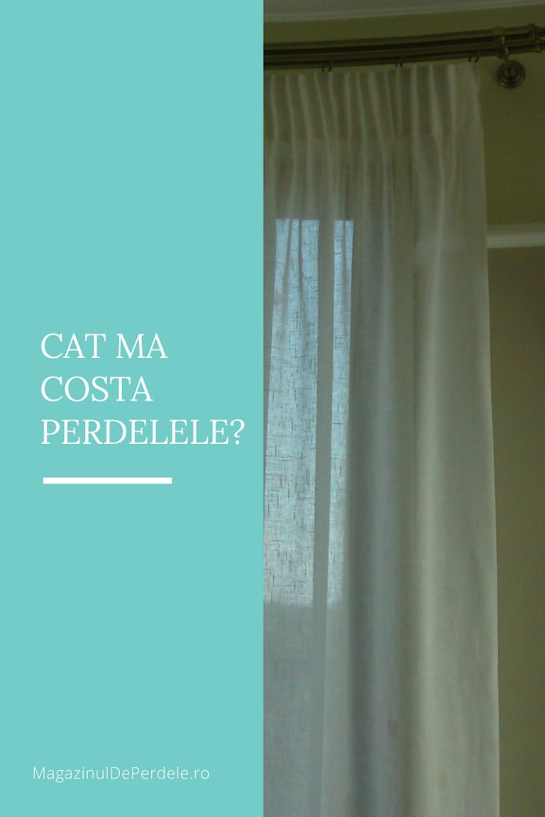 Cat ma costa perdelele?